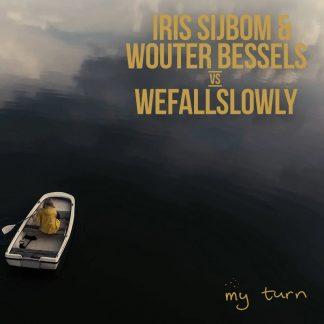 We Fall Slowly - My Turn