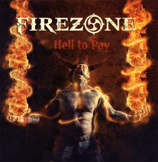 Firezone - Hell to Pay