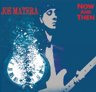 Joe Matera - Now And Then