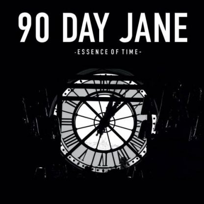 90 Day Jane - Essence of Time