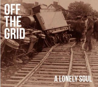 Off The Grid - A Lonely Soul