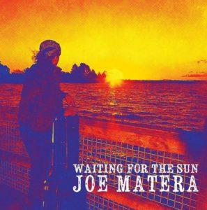 Joe Matera - Waiting For The Sun